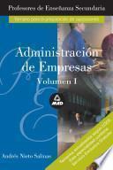 Profesores de Enseñanza Secundaria. Administracion de Empresas. Volumen i