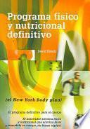 PROGRAMA FÍSICO Y NUTRICIONAL DEFINITIVO (El New York Body plan)