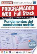 PROGRAMACION WEB Full Stack 18 - Fundamentos del ecosistema mobile