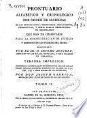 Prontuario alfabético y cronológico por orden de materias de las instrucciones, ... que han de observarse para la administracion de justicia y gobierno en los pueblos del reyno
