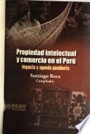 Propiedad intelectual y comercio en el Perú