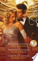 Propuesta de conveniencia - Matrimonio por venganza - Cautivado por la princesa
