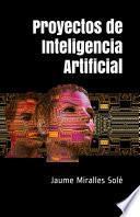 Proyectos de Inteligencia Artificial
