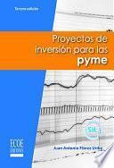 Proyectos de inversión para las PYME
