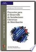 Proyectos para el desarrollo de instalaciones eléctricas de distribución