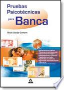Pruebas psicotécnicas para banca