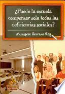 ¿Puede la escuela compensar sola todas las deficiencias sociales?