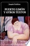 Puerto Limón y otros textos