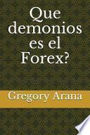 Que Demonios Es El Forex?