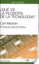 Qué es la filosofía de la technología?