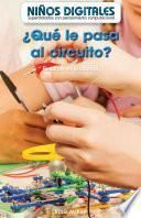 ¿Qué le pasa al circuito? Resolver el problema (What's Wrong with the Circuit?: Fixing the Problem)