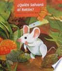 QUI ́EN SALVAR ́A AL RAT ́ON?