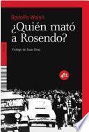 Quién mató a Rosendo?