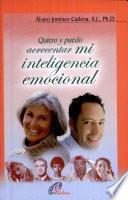 Quiero y puedo acrecentar mi inteligencia emocional