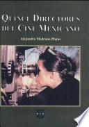 Quince directores del cine mexicano