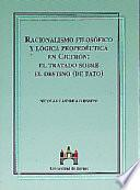 Racionalismo filosófico y lógica propedéutica en Cicerón: el tratado sobre el Destino (De Fato)
