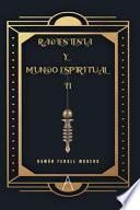 Radiestesia y mundo espiritual II