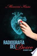 Radiografa del deseo