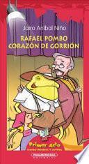 Rafael Pombo, Corazon de Gorrion