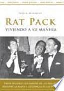 Rat Pack, viviendo a su manera