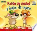 Raton de Ciudad y Raton de Campo (Town Mouse and Country Mouse)
