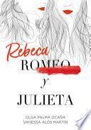 Rebeca y Julieta