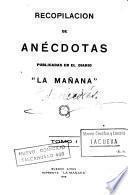 Recopilación de anécdotas publicadas en el diario La Mañana