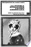 Recopilacion de textos sobre la novela romantica latino americana