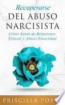 Recuperarse Del Abuso Narcisista