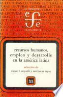 Recursos humanos, empleo y desarrollo en la América latina
