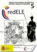 redELE nº 5. Revista electrónica de didáctica. Español como lengua extranjera