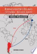 Reencuentro Eslavo ( Vitsiebsk- Buenos Aires)