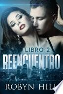 Reencuentro - Libro 2