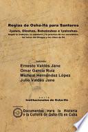 Reglas de Osha-Ifá para Santeros -Iyawó, Oloshas, Babaloshas e Iyaloshas-
