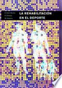 REHABILITACIÓN EN EL DEPORTE, LA (Bicolor)
