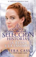 Reina y La Favorita, La. Historias de La Seleccion