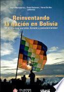 Reinventando la nación en Bolivia