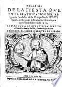 Relación dela Fiesta ... en Sevilla a la Beatificacion del ... S. Ignacio