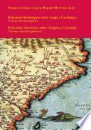 Relacions històriques entre Aragó i Catalunya. Visions interdisciplinars