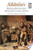 Relato sobre los siete ahorcados y otros cuentos