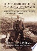 Relatos históricos de un falangista divisionario