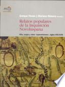 Relatos populares de la Inquisición novohispana