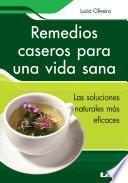 Remedios caseros para una vida sana