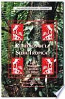 Remedios de la Selva Tropical