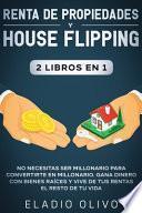 Renta de propiedades y house flipping 2 libros en 1