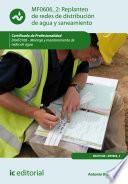 Replanteo de redes de distribución de agua y saneamiento. ENAT0108