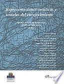 Representaciones artísticas y sociales del envejecimiento.