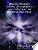 Representaciones mentales de las personas que invirtieron en las pirámides financieras