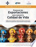 República Dominicana: Promover las exportaciones para mejorar la calidad de vida