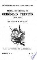 Reseña biográfica de Gerónimo Treviño, 1836-1914